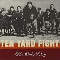 Only Way by Ten Year Fight
