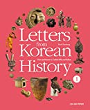 Letters from Korean History 1: From prehistory to Unified Silla and Balhae