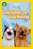 SPA-GATOS VS LOS PERROS (National Geographic par Ninos, Nivel 3 / National...