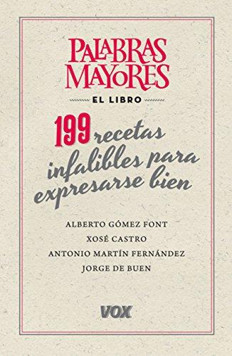 "Portada de ""199 recetas infalibles para expresarse bien""."