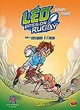 Léo Passion Rugby T02: Tactiques à l'essai