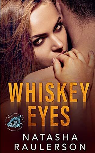 Whiskey Eyes: Suspenseful Seduction World