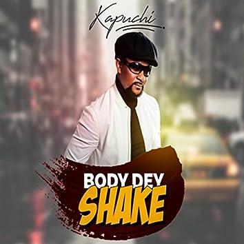 Body Dey Shake