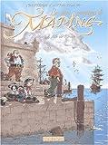 Marine, tome1 - Mémoires de pirates