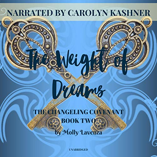 The Weight of Dreams audiobook cover art
