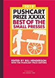 Pushcart Prize XXXIX 2015: Best of the Small Presses: Best of the Small Presses 2015 Edition