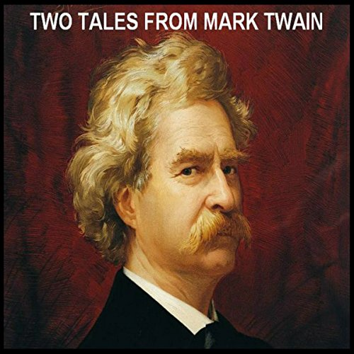 Two Tales from Mark Twain audiobook cover art