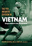 The 9th Infantry Division in Vietnam: Unparalleled and Unequaled (American Warrior Series)