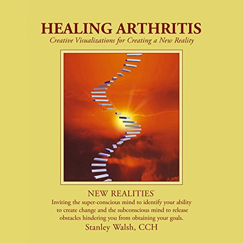 New Realities: Healing Arthritis audiobook cover art