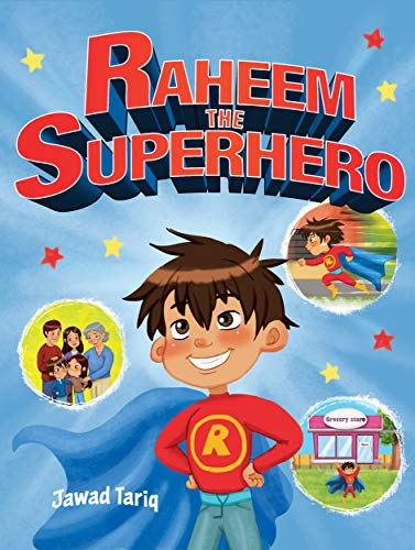 Raheem the Superhero (Raheem's Adventures Book 2) (English Edition)