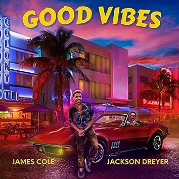 Good Vibes (feat. Jackson Dreyer)