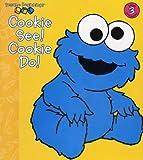 Cookie See! Cookie Do! (Sesame Beginnings)
