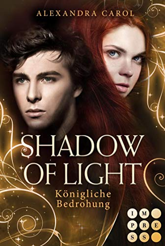 Shadow of Light 2: Königliche Bedrohung: Royale Fantasy Romance