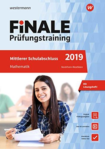 FiNALE - Prüfungstraining Mittlerer Schulabschluss Nordrhein-Westfalen: Mathematik 2019 Arbeitsbuch mit Lösungsheft und Lernvideos