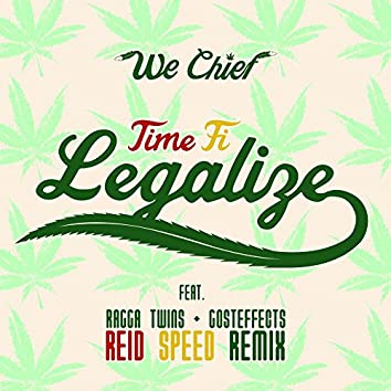 Time Fi Legalize (Reid Speed's 'Dabs on the Beach' Remix)