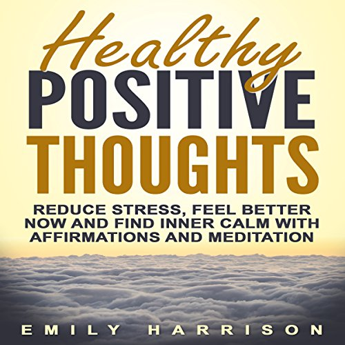 Healthy Positive Thoughts audiobook cover art