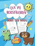 ÖVA PÅ BOKSTÄVERNA!: Öva på bokstäverna! Skriv och Måla.