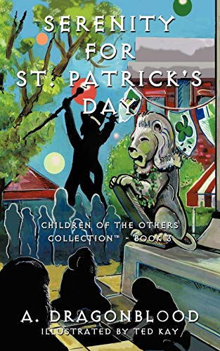 Serenity for St. Patrick's Day: Children of the Others Collection - Book Three