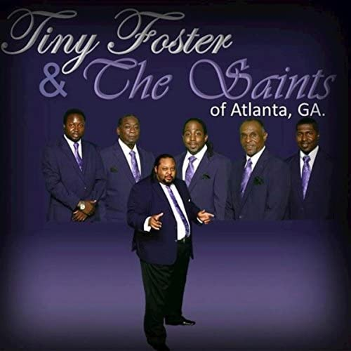 Tiny Foster and The Saints
