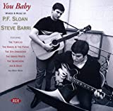 You Baby - Words & Music By P.F. Sloan & Steve Barri