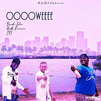 Ooooweeee (feat. Haddi Kamara & IRI)