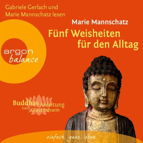Fünf Weisheiten für den Alltag (Buddhas Anleitung zum Glücklichsein) Titelbild