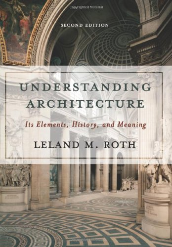 Understanding Architecture: Its Elements, History, And...