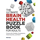 The Ultimate Brain Health Puzzle Book for Adults: Crosswords, Sudoku, Cryptograms, Word Searches, and More!