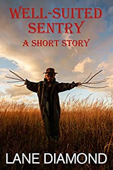 Well-Suited Sentry: A Chilling Horror Short Story by [Lane Diamond, D.T. Conklin]
