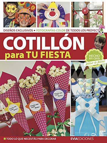COTILLÓN PARA TU FIESTA: hecho en casa paso a paso (Spanish Edition)