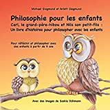 Carl, le grand-père-hibou et Nils son petit-fils: Un livre d'histoires pour philosopher avec les enfants
