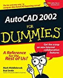 AutoCAD 2002 For Dummies (For Dummies S.)
