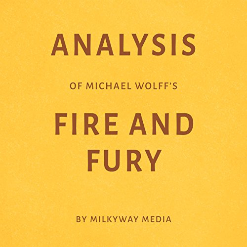 Analysis of Michael Wolff's Fire and Fury audiobook cover art