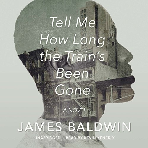 Tell Me How Long the Train's Been Gone audiobook cover art