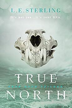 True North (True Born Book 2) by [L.E. Sterling]
