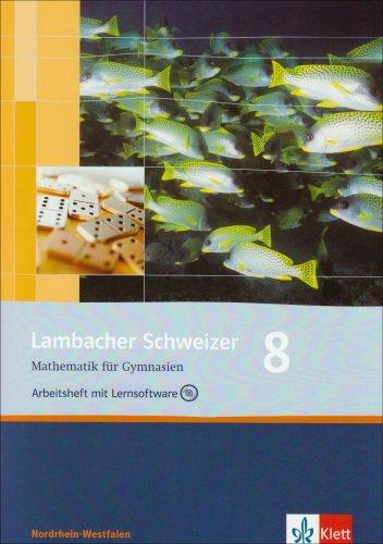 Lambacher Schweizer Mathematik 8. Ausgabe Nordrhein-Westfalen: Arbeitsheft plus Lösungsheft und Lernsoftware Klasse 8 (Lambacher Schweizer. Ausgabe für Nordrhein-Westfalen ab 2009)