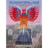 The Canadian Football League: The Phoenix of Professional Sports Leagues
