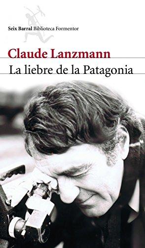 La liebre de la Patagonia (Biblioteca Formentor)