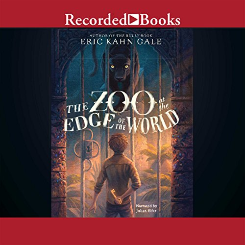 The Zoo at the Edge of the World audiobook cover art