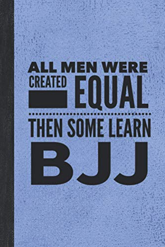 """All Men Learn BJJ: Journal For The Martial Arts Man Guy, Best Fun Gift For Sensei Students - Vintage Blue Cover 6""""x9"""" Notebook"""