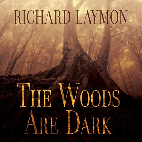 The Woods Are Dark audiobook cover art
