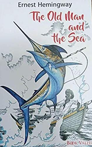 The Old Man And The Sea (English Edition)