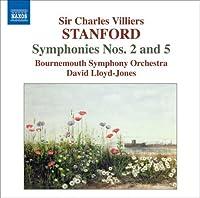 Stanford: Symphonies Nos. 2 & 5 (2007-10-30)
