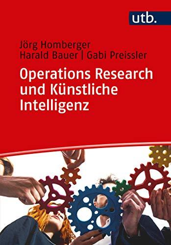 Operations Research und Künstliche Intelligenz: Lernbuch (Fit für die Prüfung, Band 4620)