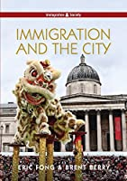 Immigration and the City (Immigration and Society)