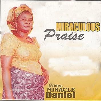 Miraculous Praise