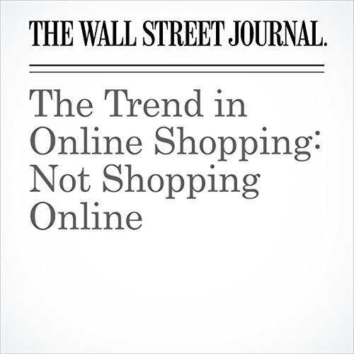 The Trend in Online Shopping: Not Shopping Online copertina