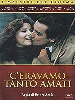 C'Eravamo Tanto Amati [Italian Edition]