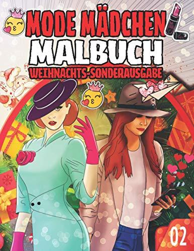 Mode Mädchen Malbuch 02: WEIHNACHTS-SONDERAUSGABE: Malvorlagen für Schönheits- und Modekleidung / Süße Designs für Mädchen / Schöne Kleider für ... und Chaubiz / Mädchengeschenk für Weihnachten