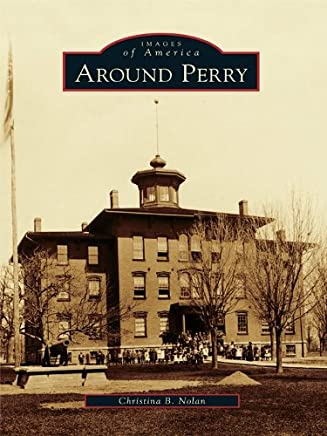 Around Perry (Images of America)